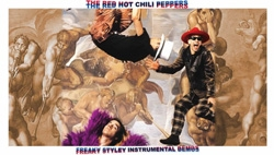 Freaky Styley Demos Sessions