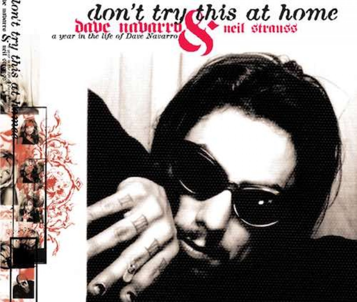 """""""Don't Try at Home"""" par Dave Navarro"""